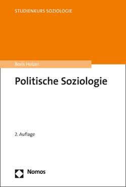 Politische Soziologie von Holzer,  Boris
