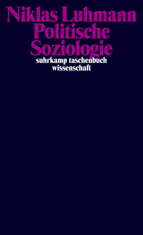 Politische Soziologie von Kieserling,  André, Luhmann,  Niklas