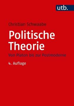 Politische Theorie von Schwaabe,  Christian