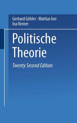 Politische Theorie von Göhler,  Gerhard, Iser,  Mattias, Kerner,  Ina