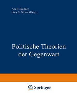 Politische Theorien der Gegenwart von Brodocz,  André