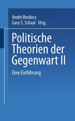 Politische Theorien der Gegenwart II von Brodocz,  André