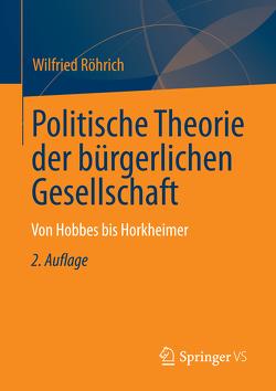 Politische Theorien zur bürgerlichen Gesellschaft von Röhrich,  Wilfried