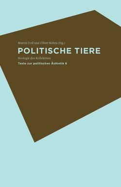 Politische Tiere von Doll,  Martin, Kohns,  Oliver