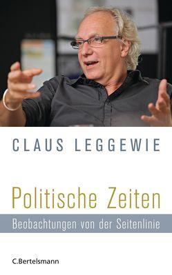 Politische Zeiten von Leggewie,  Claus