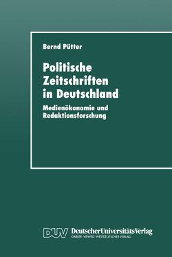 Politische Zeitschriften in Deutschland von Pütter,  Bernd