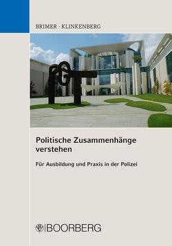 Politische Zusammenhänge verstehen von Brimer,  Jörg, Klinkenberg,  Stephan