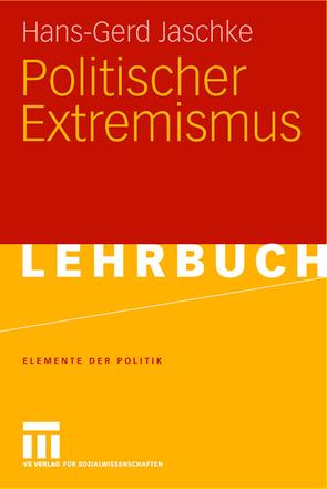 Politischer Extremismus von Jaschke,  Hans-Gerd