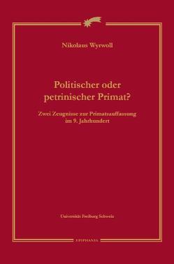 Politischer oder petrinischer Primat von Wyrwoll,  Nikolaus