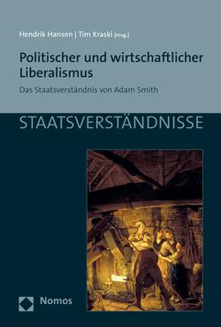 Politischer und wirtschaftlicher Liberalismus von Hansen,  Hendrik, Kraski,  Tim