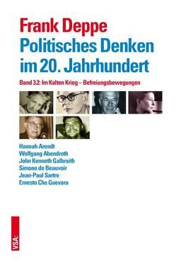 Politisches Denken im 20. Jahrhundert von Deppe,  Frank