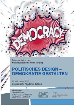 Politisches Design – Demokratie gestalten