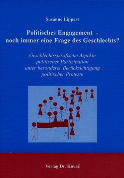 Politisches Engagement – noch immer eine Frage des Geschlechts? von Lippert,  Susanne