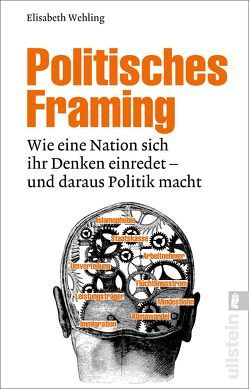 Politisches Framing von Wehling,  Elisabeth