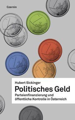 Politisches Geld von Sickinger,  Hubert