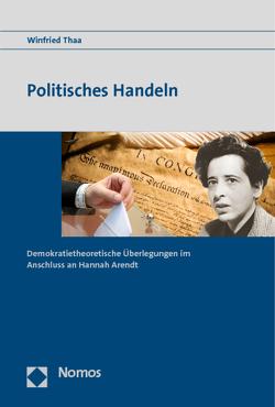 Politisches Handeln von Thaa,  Winfried