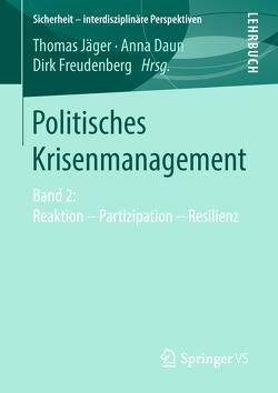 Politisches Krisenmanagement von Daun,  Anna, Freudenberg,  Dirk, Jaeger,  Thomas