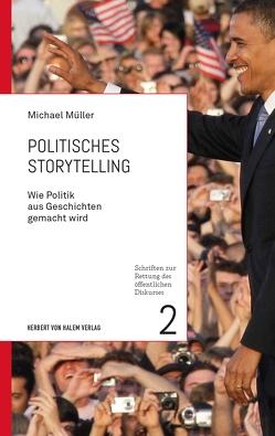 Politisches Storytelling von Mueller,  Michael