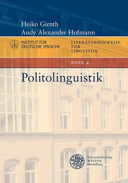 Politolinguistik von Girnth,  Heiko, Hofmann,  Andy Alexander