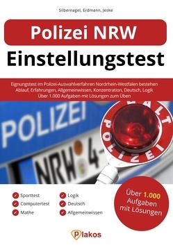 Polizei NRW Einstellungstest von Erdmann,  Waldemar, Jeske,  Philip, Silbernagel,  Philipp
