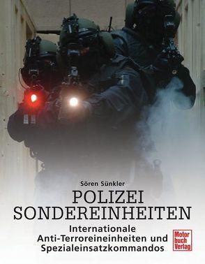 Polizei Sondereinheiten von Sünkler,  Sören