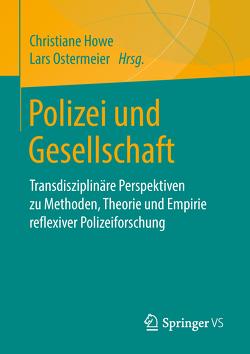 Polizei und Gesellschaft von Howe,  Christiane, Ostermeier,  Lars