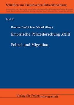 Polizei und Migration von Groß ,  Hermann, Schmidt,  Peter
