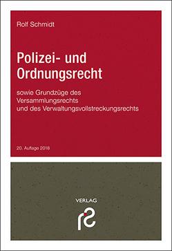 Polizei- und Ordnungsrecht von Schmidt,  Rolf