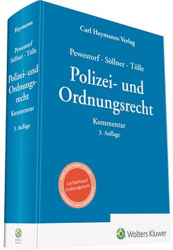 Polizei- und Ordnungsrecht von Pewestorf,  Adrian, Söllner,  Sebastian, Tölle,  Oliver