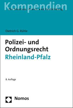 Polizei- und Ordnungsrecht Rheinland-Pfalz von Rühle,  Dietrich G.