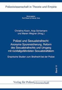 Polizei und Sexualstrafrecht: von Kosin,  Christina, Schiemann,  Anja, Wegner,  Maren