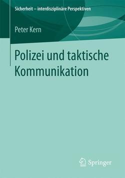 Polizei und taktische Kommunikation von Kern,  Peter