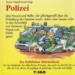 Polizei von Voigt,  Aurel, Wendt,  R