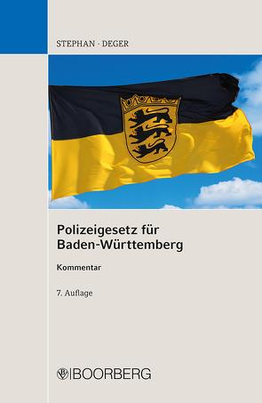 Polizeigesetz für BW, Kommentar von Deger,  Johannes, Stephan,  Ulrich