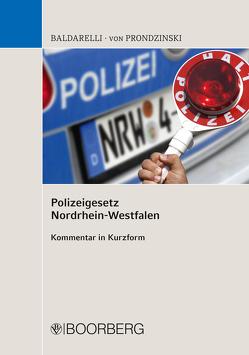 Polizeigesetz Nordrhein-Westfalen von Baldarelli,  Marcello, Prondzinski,  Peter von