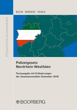 Polizeigesetz Nordrhein-Westfalen von Blum,  Barbara, Mokros,  Reinhard, Vahle,  Jürgen