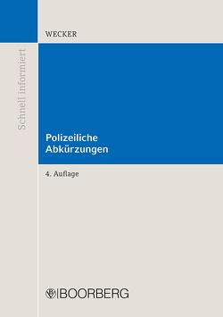 Polizeiliche Abkürzungen von Wecker,  Sven-Eric