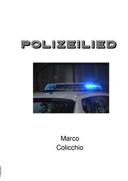 Polizeilied von Colicchio,  Marco