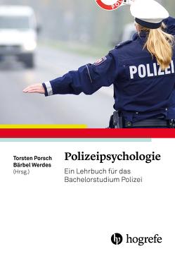 Polizeipsychologie von Porsch,  Torsten, Werdes,  Bärbel