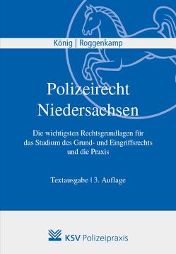 Polizeirecht Niedersachsen von König,  Kai, Roggenkamp,  Jan