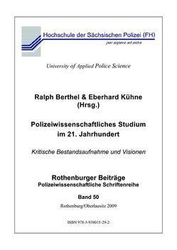 Polizeiwissenschaftliches Studium im 21. Jahrhundert von Berthel,  Ralph, Kühne,  Eberhard