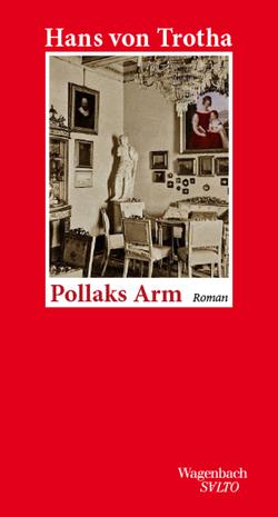 Pollaks Arm von von Trotha,  Hans