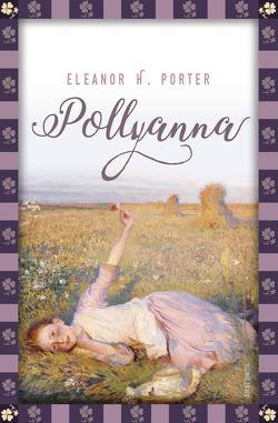 Pollyanna von Porter,  Eleanor H., Strümpel,  Jan