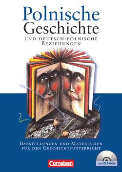 Polnische Geschichte und deutsch-polnische Beziehungen von Kneip,  Matthias, Mack,  Manfred