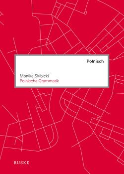 Polnische Grammatik von Skibicki,  Monika
