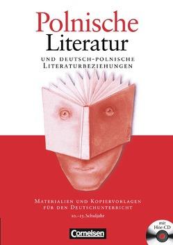 Polnische Literatur im Deutschunterricht von Kneip,  Matthias, Mack,  Manfred