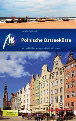 Polnische Ostseeküste Reiseführer Michael Müller Verlag von Schinzel,  Isabella