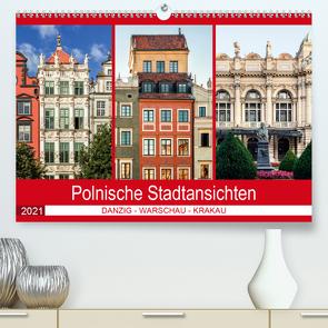 Polnische Stadtansichten (Premium, hochwertiger DIN A2 Wandkalender 2021, Kunstdruck in Hochglanz) von Steiner und Matthias Konrad,  Carmen