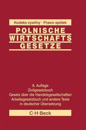 Polnische Wirtschaftsgesetze von Adamiak,  Dariusz, Brockhuis,  Jörn, Gralla,  Erhardt, Paintner,  Thomas, Schnell,  Christian