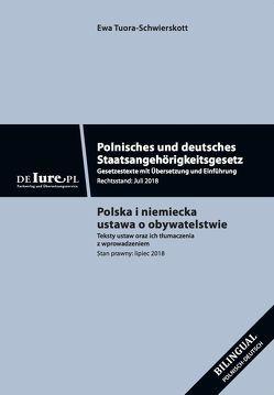 Polnisches und deutsches Staatsangehörigkeitsgesetz von Tuora-Schwierskott,  Ewa